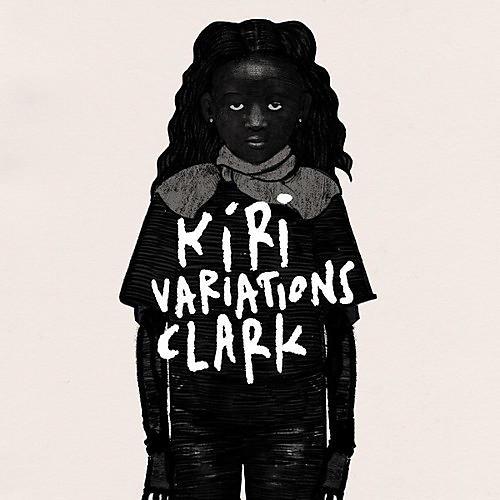 Alliance Clark - Kiri Variations