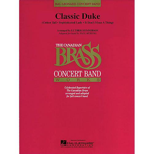 Canadian Brass Classic Duke (Canadian Brass) Concert Band Level 4 by Duke Ellington Arranged by Paul Murtha