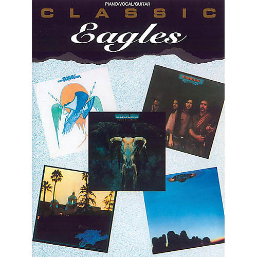 Alfred Classic Eagles Piano/Vocal/Guitar Artist Songbook Series Softcover Performed by Eagles