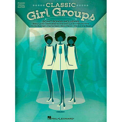 Hal Leonard Classic Girl Groups for Piano/Vocal/Guitar
