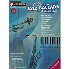 Hal Leonard Classic Jazz Ballads--Jazz Play Along Volume 47 Book with CD