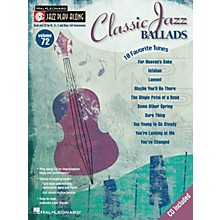 Hal Leonard Classic Jazz Ballads (Jazz Play-Along Volume 72) Jazz Play Along Series Softcover with CD