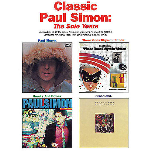 Music Sales Classic Paul Simon - The Solo Years Music Sales America Series Softcover Performed by Paul Simon