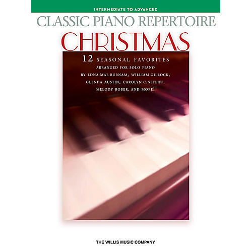 Willis Music Classic Piano Repertoire - Christmas (Inter to Advanced Level) Willis Series by Various