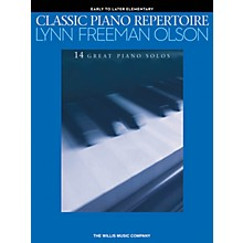 Willis Music Classic Piano Repertoire - Lynn Freeman Olson 14 Great Piano Solos for Early to Later Elementary Level