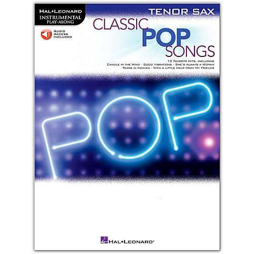 Hal Leonard Classic Pop Songs For Tenor Sax - Instrumental Play-Along Book/Audio Online