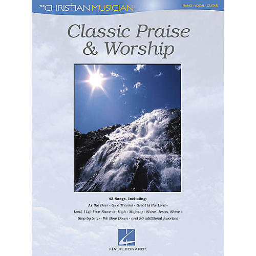 Classic Praise and Worship Piano/Vocal/Guitar Songbook