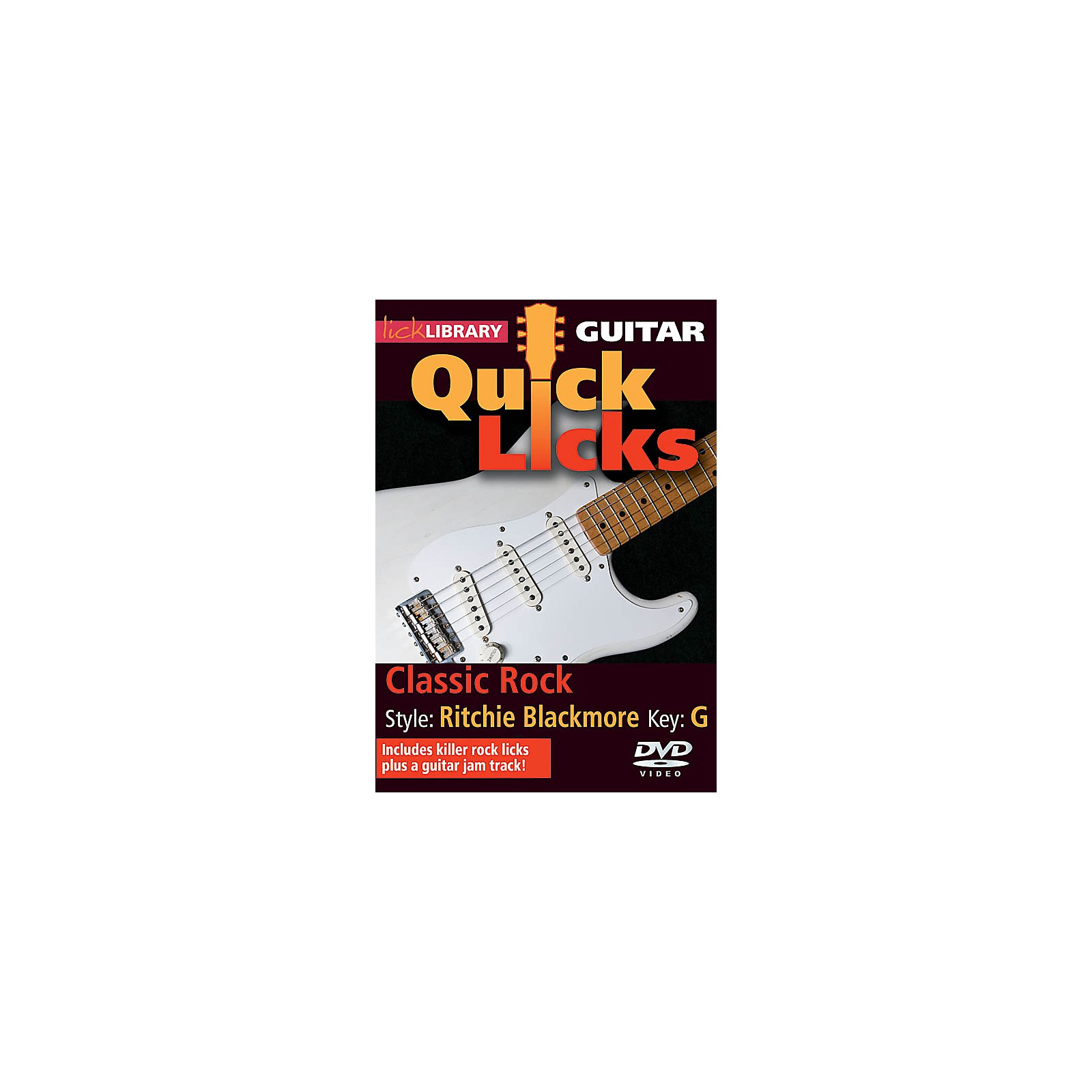 Licklibrary Classic Rock - Quick Licks (Style: Ritchie Blackmore; Key: G) Lick Library Series DVD by Danny Gill