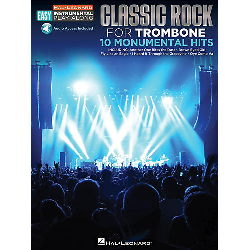 Hal Leonard Classic Rock - Trombone - Easy Instrumental Play-Along Book with Online Audio Tracks