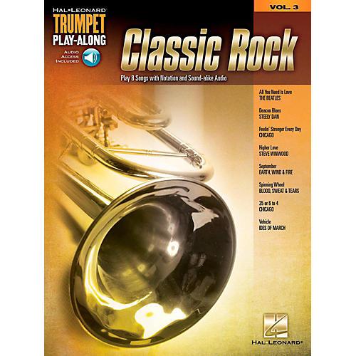 Hal Leonard Classic Rock - Trumpet Play-Along Volume 3 Book/Audio Online