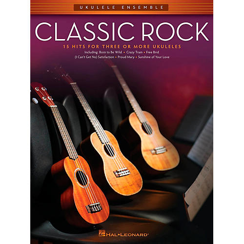 Hal Leonard Classic Rock - Ukulele Ensemble Series Mid-Intermediate Level Songbook