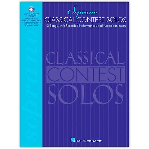 Hal Leonard Classical Contest Solos for Soprano (Book/Online Audio)