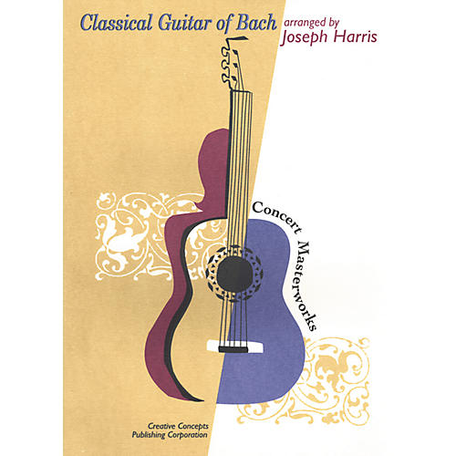 Creative Concepts Classical Guitar of Bach Book
