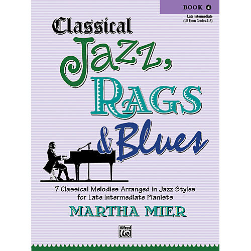 Alfred Classical Jazz Rags & Blues Book 4 Piano