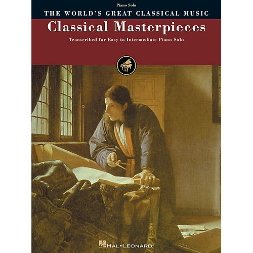 Hal Leonard Classical Masterpieces World's Greatest Classical Music Series