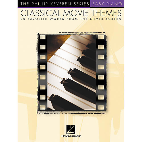 Hal Leonard Classical Movie Themes - 20 Favorite Works From Silver Screen Phillip Keveren Series For Easy Piano