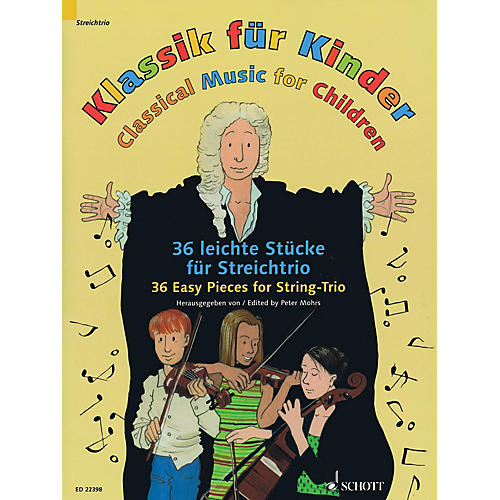 Schott Classical Music for Children String Series Softcover Composed by Various Arranged by Peter Mohrs
