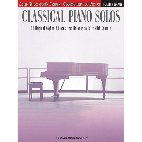 Willis Music Classical Piano Solos - Fourth Grade Willis Series Book by Various (Level Inter to Advanced)