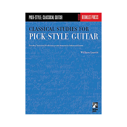 Berklee Press Classical Studies for Pick-Style Guitar - Volume 1 Book