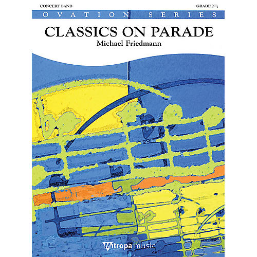 De Haske Music Classics On Parade Concert Band Gr 2.5 Full Score Concert Band