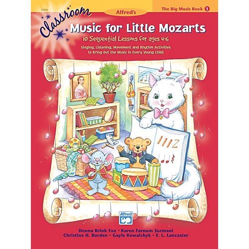 Alfred Classroom Music for Little Mozarts The Big Music Book 1