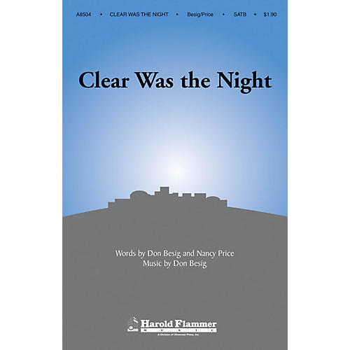 Shawnee Press Clear Was the Night SATB composed by Don Besig