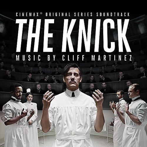 Alliance Cliff Martinez - Knick (Original Series Soundtrack)