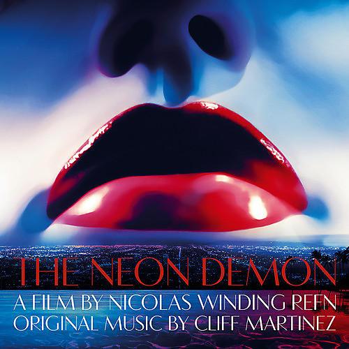 Alliance Cliff Martinez - Neon Demon (Original Soundtrack)