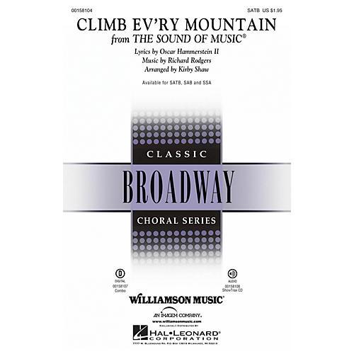 Hal Leonard Climb Ev'ry Mountain (from The Sound of Music) SAB Arranged by Kirby Shaw