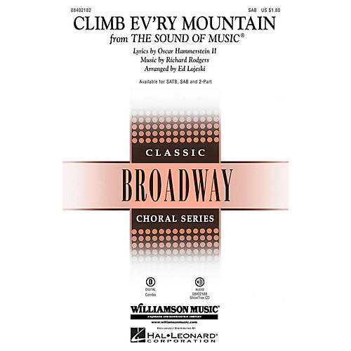 Hal Leonard Climb Ev'ry Mountain (from The Sound of Music) SAB arranged by Ed Lojeski