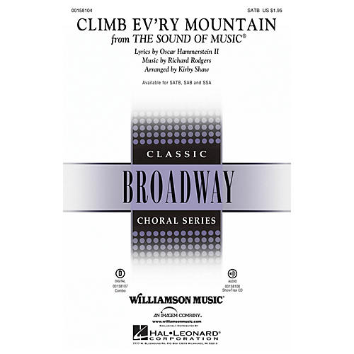 Hal Leonard Climb Ev'ry Mountain (from The Sound of Music) SATB arranged by Kirby Shaw