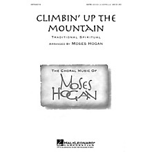 Hal Leonard Climbin' Up the Mountain SATB DV A Cappella arranged by Moses Hogan