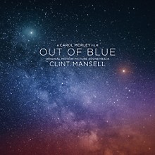 Clint Mansell - Out of Blue (Original Motion Picture Soundtrack)