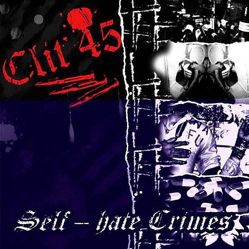 Alliance Clit 45 - Self Hate Crimes