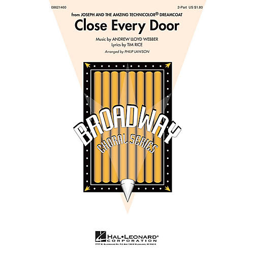 Hal Leonard Close Every Door (from Joseph and the Amazing Technicolor® Dreamcoat) 2-Part by Philip Lawson