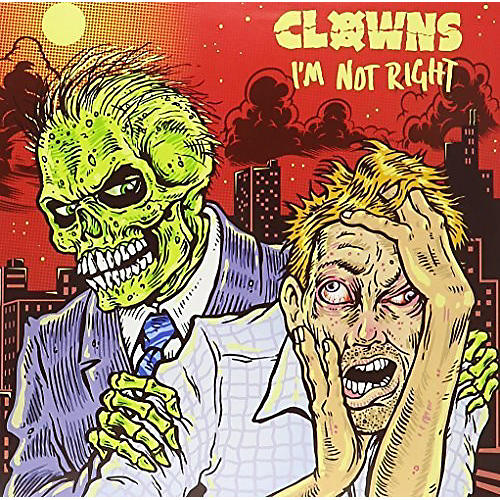 Alliance Clowns - I'm Not Right