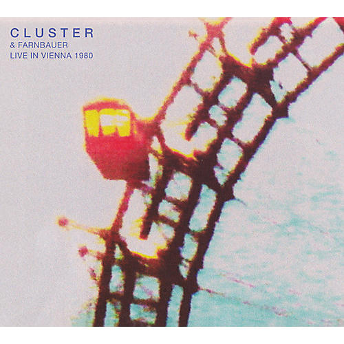 Alliance Cluster & Farnbauer - Live In Vienna 1980
