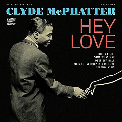 Alliance Clyde McPhatter - Hey Love