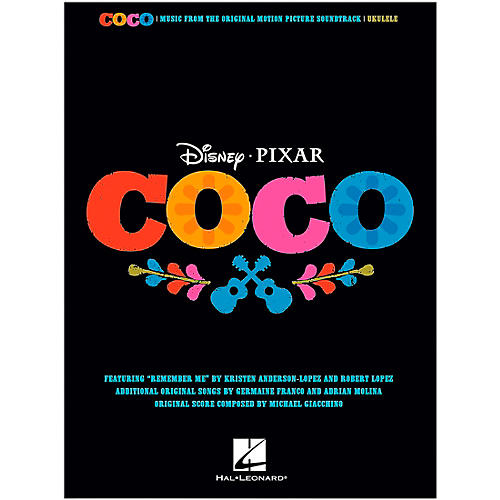 Hal Leonard Coco - Music From The Motion Picture Soundtrack for Ukulele