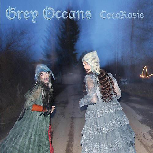 Alliance CocoRosie - Grey Oceans