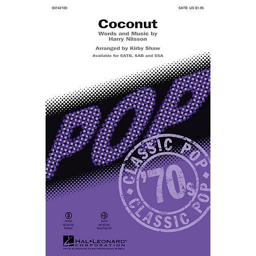 Hal Leonard Coconut SATB by Harry Nilsson arranged by Kirby Shaw