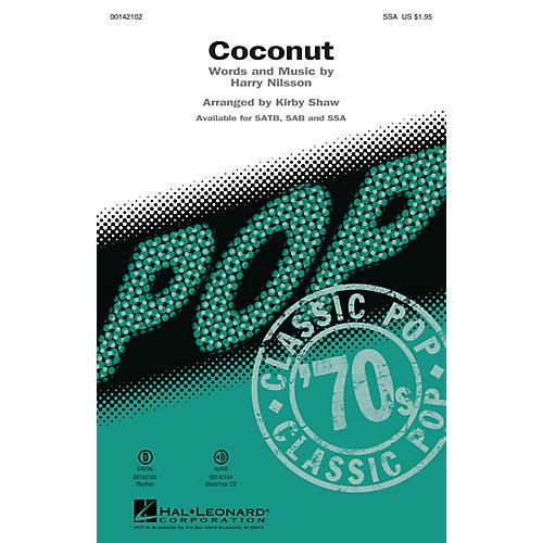 Hal Leonard Coconut SSA by Harry Nilsson arranged by Kirby Shaw
