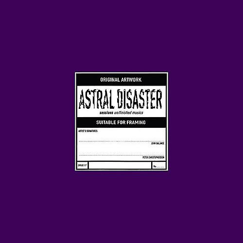Alliance Coil - Astral Disaster Sessions Un / Finished Musics