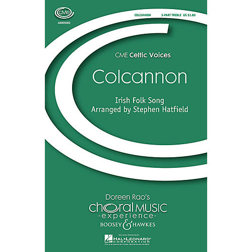Boosey and Hawkes Colcannon (CME Celtic Voices) SSAA A Cappella arranged by Stephen Hatfield