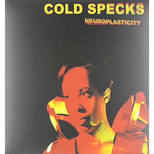 Alliance Cold Specks - Neuroplasticity