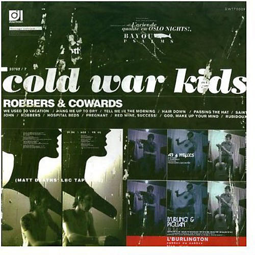 Alliance Cold War Kids - Robbers and Cowards