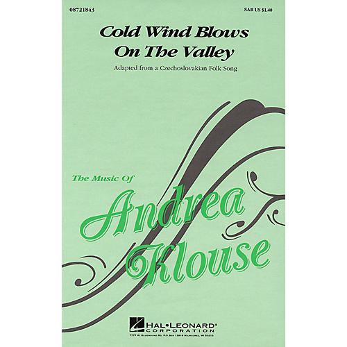 Hal Leonard Cold Wind Blows on the Valley SAB arranged by Andrea Klouse