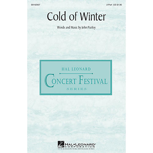 Hal Leonard Cold of Winter 2-Part composed by John Purifoy
