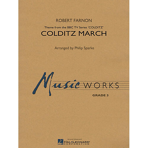 Hal Leonard Colditz March Concert Band Level 3 Arranged by Philip Sparke