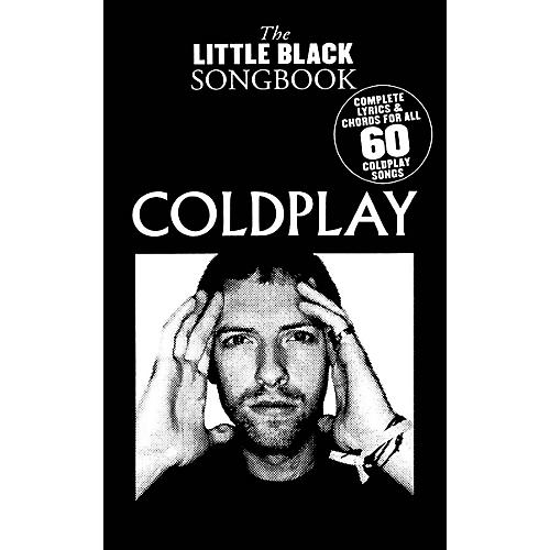 Music Sales Coldplay - The Little Black Songbook The Little Black Songbook Series Softcover Performed by Coldplay
